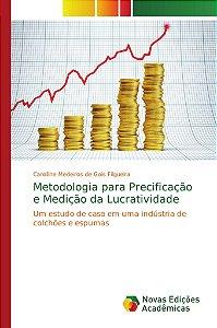 Metodologia para Precificação e Medição da Lucratividade