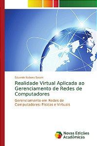 Realidade Virtual Aplicada ao Gerenciamento de Redes de Computadores