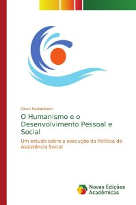 O Humanismo e o Desenvolvimento Pessoal e Social