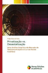 Privatização vs. Desestatização