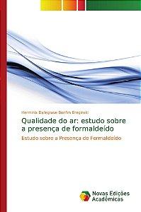 Qualidade do ar: estudo sobre a presença de formaldeído