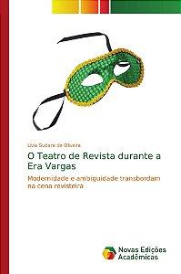 O Teatro de Revista durante a Era Vargas