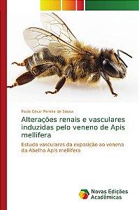 Alterações renais e vasculares induzidas pelo veneno de Apis mellifera
