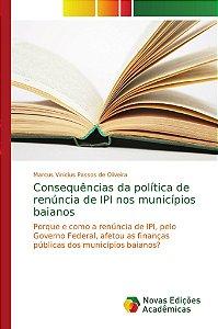 Consequências da política de renúncia de IPI nos municípios baianos