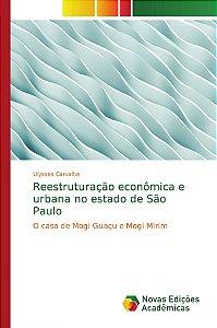 Reestruturação econômica e urbana no estado de São Paulo