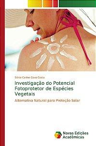 Investigação do Potencial Fotoprotetor de Espécies Vegetais