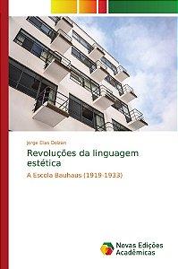 Revoluções da linguagem estética
