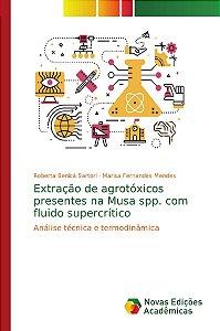 Extração de agrotóxicos presentes na Musa spp. com fluido supercrítico