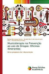 Musicoterapia na Prevenção ao uso de Drogas: Oficinas Itinerantes
