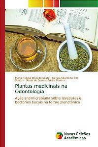 Plantas medicinais na Odontologia