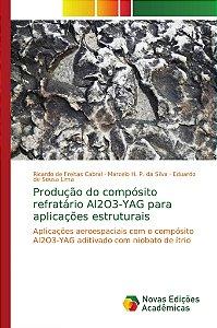 Produção do compósito refratário Al2O3-YAG para aplicações estruturais