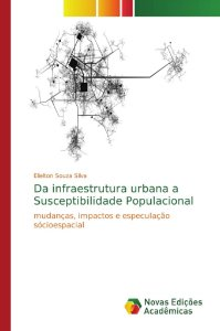 Da infraestrutura urbana a Susceptibilidade Populacional