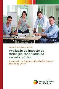 Avaliação do impacto da formação continuada do servidor público