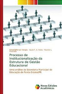 Processo de Institucionalização da Estrutura de Gestão Educacional