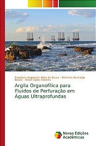 Argila Organofílica para Fluidos de Perfuração em Águas Ultraprofundas