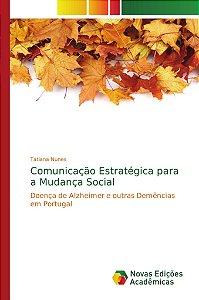 Comunicação Estratégica para a Mudança Social