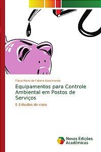 Equipamentos para Controle Ambiental em Postos de Serviços