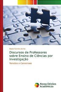 Discursos de Professores sobre Ensino de Ciências por Investigação