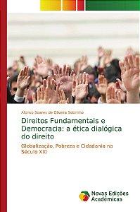 Direitos Fundamentais e Democracia: a ética dialógica do direito
