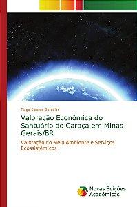Valoração Econômica do Santuário do Caraça em Minas Gerais/BR