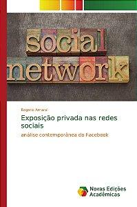 Exposição privada nas redes sociais