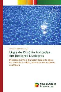 Ligas de Zircônio Aplicadas em Reatores Nucleares