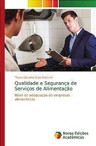 Qualidade e Segurança de Serviços de Alimentação