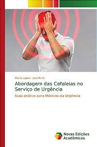 Abordagem das Cefaleias no Serviço de Urgência