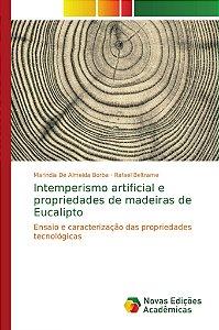 Intemperismo artificial e propriedades de madeiras de Eucalipto