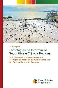 Tecnologias de Informação Geográfica e Ciência Regional