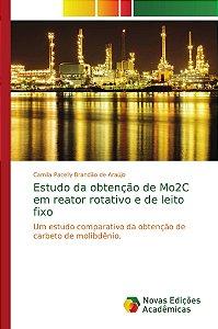 Estudo da obtenção de Mo2C em reator rotativo e de leito fixo