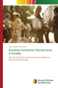 Direitos Humanos Democracia e Estado