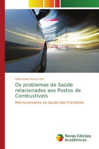 Os problemas de Saúde relacionados aos Postos de Combustíveis
