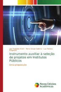 Instrumento auxiliar à seleção de projetos em Institutos Públicos