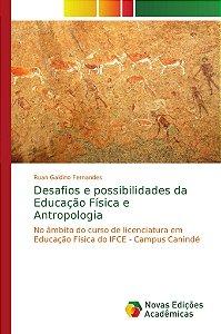 Desafios e possibilidades da Educação Física e Antropologia