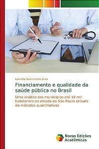 Financiamento e qualidade da saúde pública no Brasil