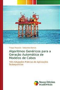 Algoritmos Genéricos para a Geração Automática de Modelos de Cabos