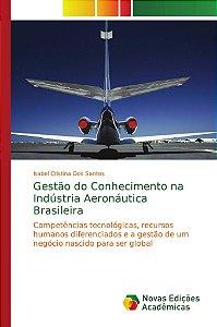 Gestão do Conhecimento na Indústria Aeronáutica Brasileira