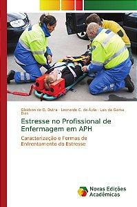 Estresse no Profissional de Enfermagem em APH