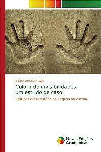 Colorindo invisibilidades: um estudo de caso