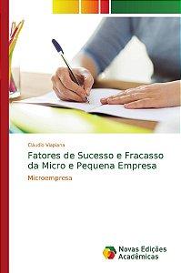 Fatores de Sucesso e Fracasso da Micro e Pequena Empresa