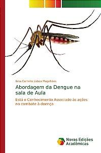 Abordagem da Dengue na sala de Aula