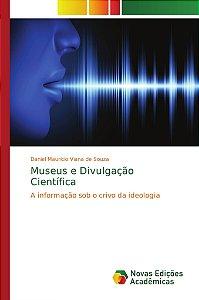 Museus e Divulgação Científica
