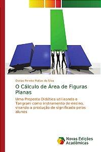 O Cálculo de Área de Figuras Planas