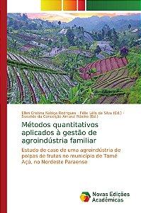 Métodos quantitativos aplicados à gestão de agroindústria familiar