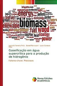 Gaseificação em água supercrítica para a produção de hidrogênio