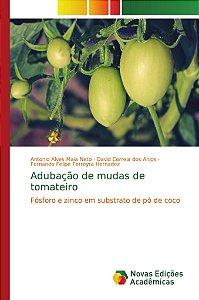 Adubação de mudas de tomateiro