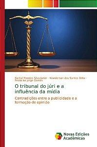 O tribunal do júri e a influência da mídia