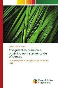 Coagulantes químico e orgânico no tratamento de efluentes