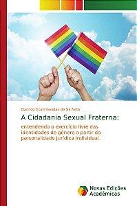 A Cidadania Sexual Fraterna: